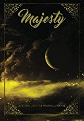 Majesty (A Fiction Creative Journal) (Volume 2)