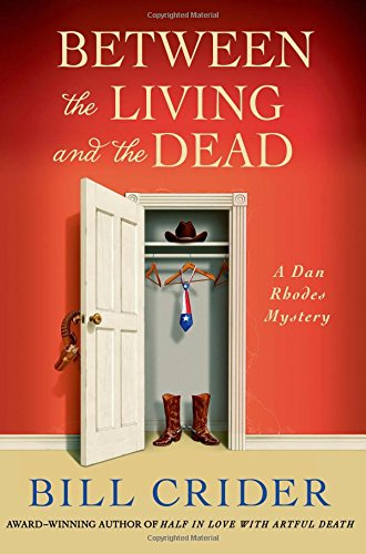 Between the Living and the Dead: A Dan Rhodes Mystery (Sheriff Dan Rhodes Mysteries) -
