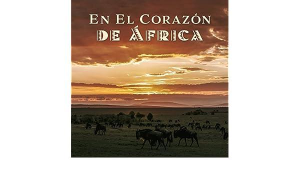 En El Corazón de África - Música Étnica Africana para Yoga ...