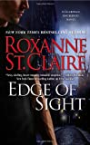 Edge of Sight, Roxanne St. Claire, 0446566586