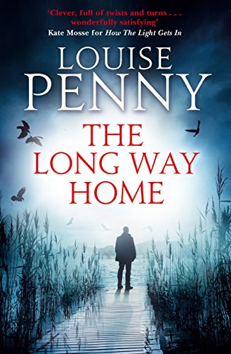 The Long Way Home (A Chief Inspector Gamache Mystery)