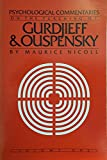 Psychological Commentaries on the Teaching of Gurdjieff & Ouspensky, Vol. 1