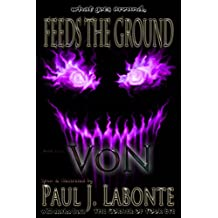 what goes around, Feeds the Ground: book two, VoN