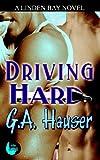 Driving Hard, G. A. Hauser, 1602021384