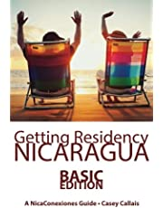 Getting Residency Nicaragua: Understanding Nicaragua's Residency Process in Plain English