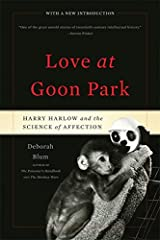 Love at Goon Park: Harry Harlow and the Science of Affection Paperback