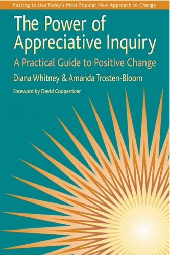 The Power of Appreciative Inquiry: A Practical Guide to Positive Change pdf epub