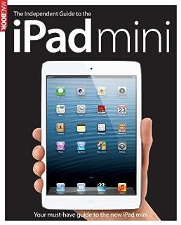 the independent guide to the ipad mini magbook amazon co uk rh amazon co uk Apple iPad 2 Manual Apple iPad Guide