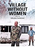 Village Without Women (English Subtitled)