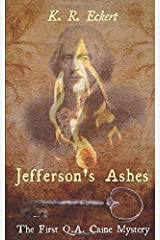 Jefferson's Ashes (Q.A. Caine) Paperback