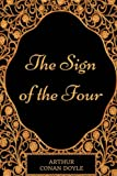 The Sign of the Four: By Sir Arthur Conan Doyle - Illustrated