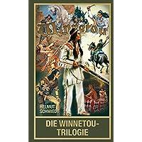 Die Winnetou-Trilogie - Über Karl Mays berühmtesten Roman (Karl May Sonderband)