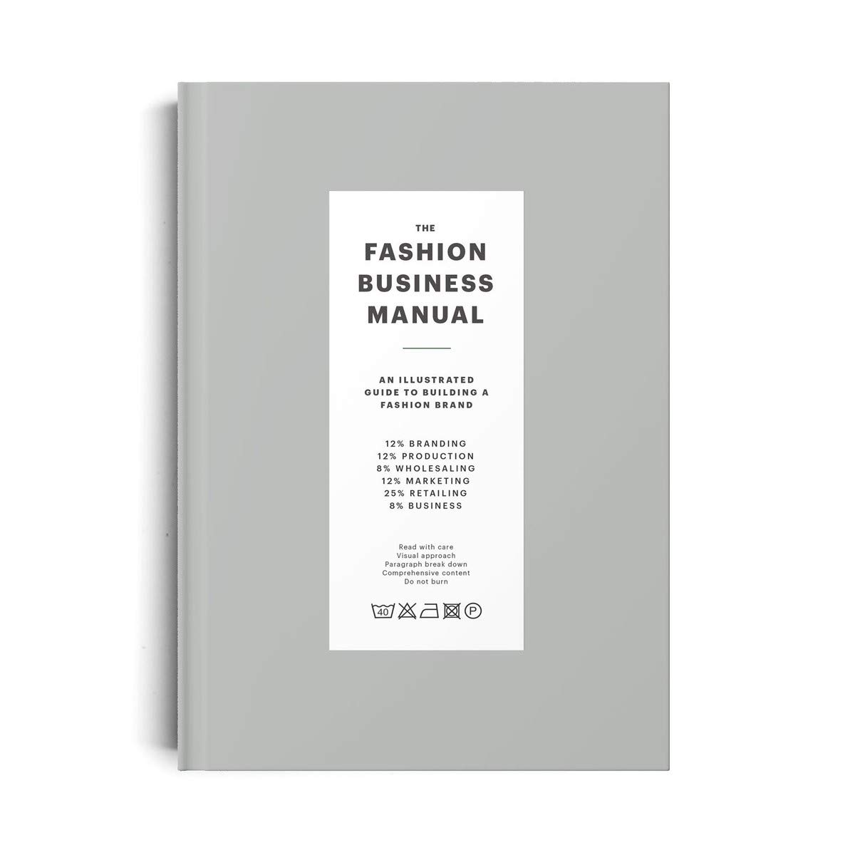 The Fashion Business Manual  An Illustrated Guide To Building A Fashion Brand