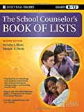 The School Counselors Book of Lists by Blum Ed.D., Dorothy J., Davis, Tamara E. [Jossey-Bass,2010] (Paperback) 2nd Edition