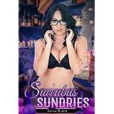 Succubus Sundries (Transformation Erotica)