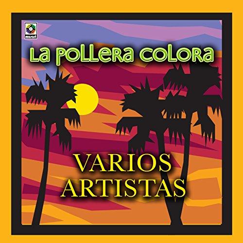 Amazon.com: La Pollera Colora: La Pollera Colora: MP3