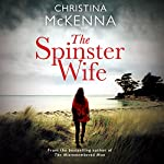 The Spinster Wife | Christina McKenna