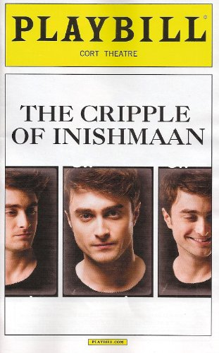 The Handicap of Inishmaan on Broadway Opening Night Playbill April 20, 2014, Cort Theatre By Martin Mcdonagh Directed By Michael Grandage with Daniel Radcliffe Ingrid Craigie Padraie Delaney Sarah Greene Gillian Hanna Gary Lilburn Conor Macneill Pat Short