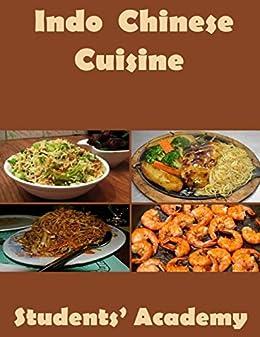 Indo chinese cuisine ebook students 39 academy for Academy de cuisine