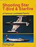 Shooting Star, T-Bird & Starfire: A famous Lockheed for sale  Delivered anywhere in USA