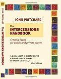 Intercessions Handbook, John Pritchard, 0281057656
