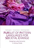 img - for Pursuit of Pattern Languages for Societal Change - PURPLSOC book / textbook / text book