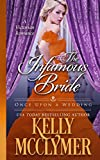 The Infamous Bride (Once Upon a Wedding Book 4)