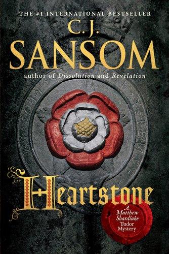 Heartstone: A Matthew Shardlake Tudor Mystery (Matthew Shardlake Mysteries) ebook