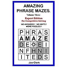 Amazing Phrase Mazes - Vol. 3