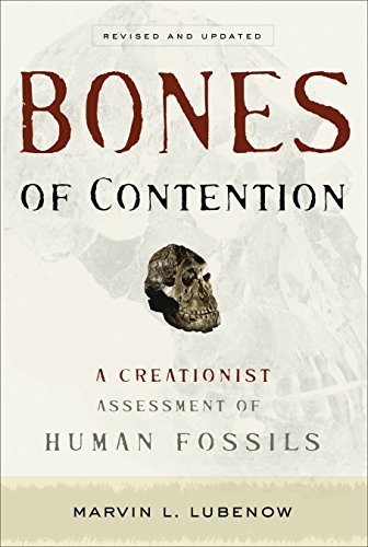 Bones Of Contention A Creationist Assessment Of Human Fossils Epub