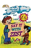 Say It with Zest, M. Shapiro, 0899065139