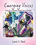 Emerging Voices, Laurel D. Rund, 0615394302