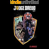 Judge Dredd Vol. 4: Thirteen Badges
