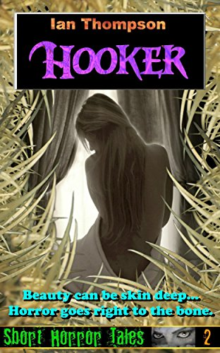 Hooker (Short Horror Tales Book 2)
