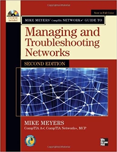Mike Meyers Comptia Network Guide To Managing And Troubleshooting