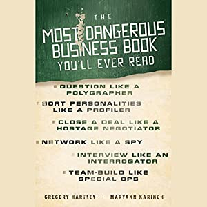 The Most Dangerous Business Book You'll Ever Read Audiobook