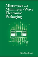 Microwave and Millimeter-Wave Electronic packaging Kindle Edition