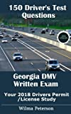 150 Drivers Test Questions for Georgia: Your 2018 Drivers Permit/License Study