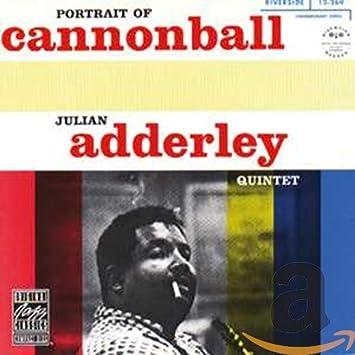 Amazon   Portrait of Cannonball Adderley   Adderley, Cannonball, Sam Jones, Philly Joe Jones, Blue Mitchell, Bill Evans   モダンジャズ   音楽