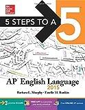 5 Steps to a 5 AP English Language, 2015 Edition