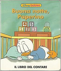 Amazon It Disney Babies Anno 1 N 20 Buona Notte Paperino Libro