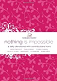Nothing Is Impossible, Women of Faith, 1400202426