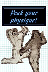 Peak your physique! (English Edition)