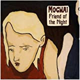 Friend Of The Night [Import anglais]