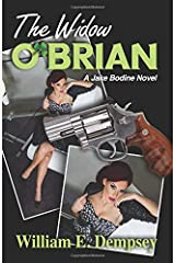 The Widow O'Brian: A story of mystery and suspense ( Jake Bodine Novels; Book 2 of the Crime Fiction Series). Paperback
