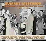 Summit Meetings 1939-1950 by Metronome All Stars (2006-01-01)