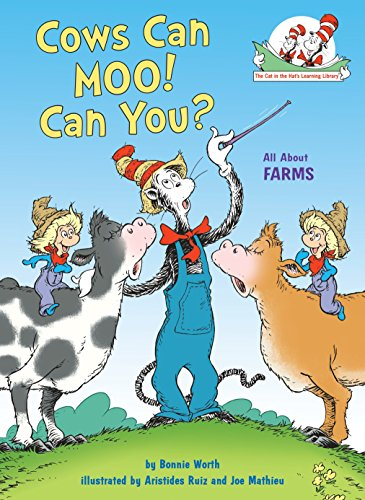 Cows Can Moo! Can You?: All About Farms (Cat in the Hat's Learning Library)