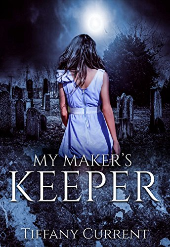My Maker's Keeper (A Vampire Romance) by [Current, Tiffany]
