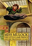 The Little Lame Prince and His Traveling Cloak, Miss Mulcock, 1434453472