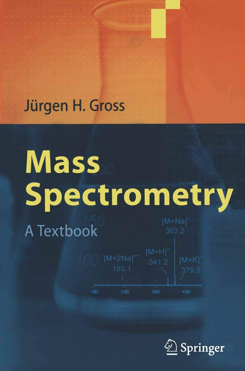 Mass Spectrometry  A Textbook  English Edition